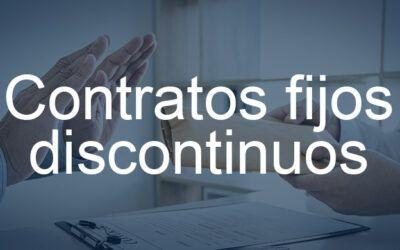 Contrato fijo discontinuo, qué es y cuándo es fraudulento